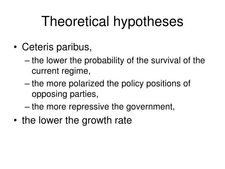 Theoretical hypotheses