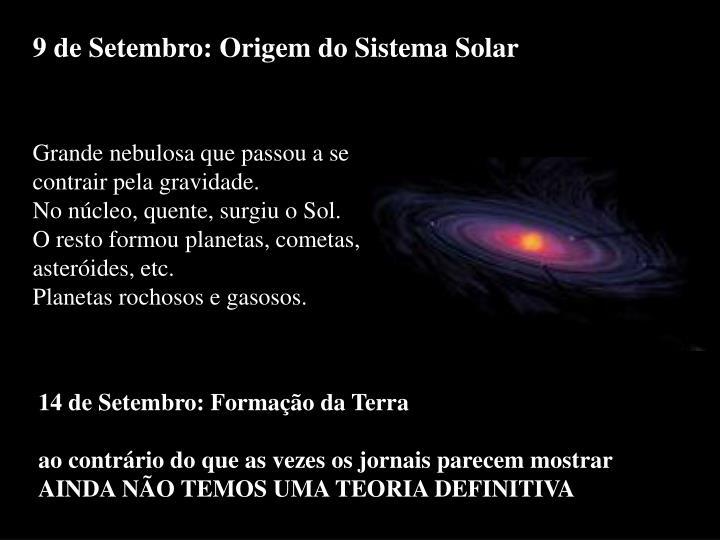 9 de Setembro: Origem do Sistema Solar