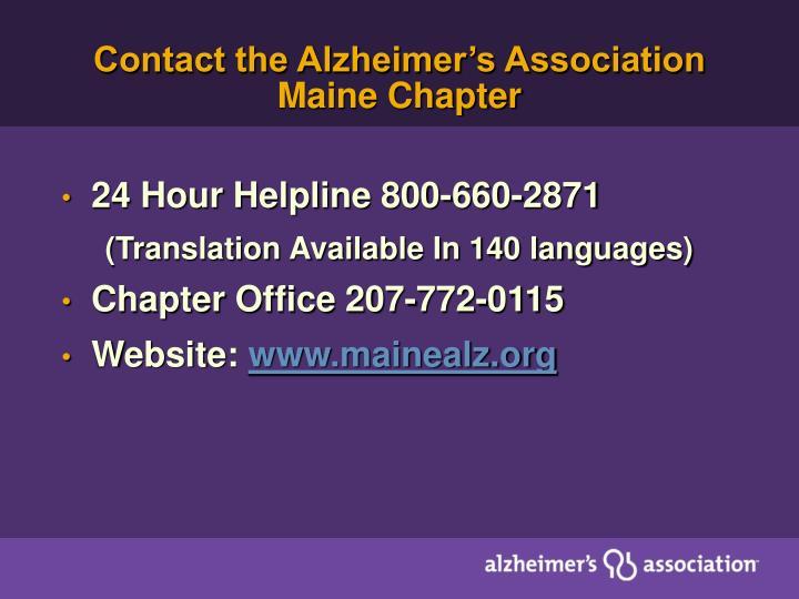 Contact the Alzheimer's Association Maine Chapter