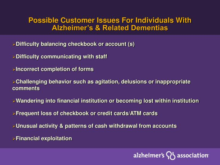 Possible Customer Issues For Individuals With Alzheimer's & Related Dementias