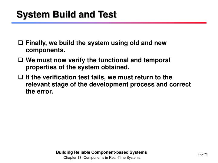 System Build and Test
