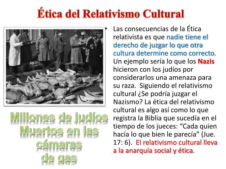 Ética del Relativismo Cultural
