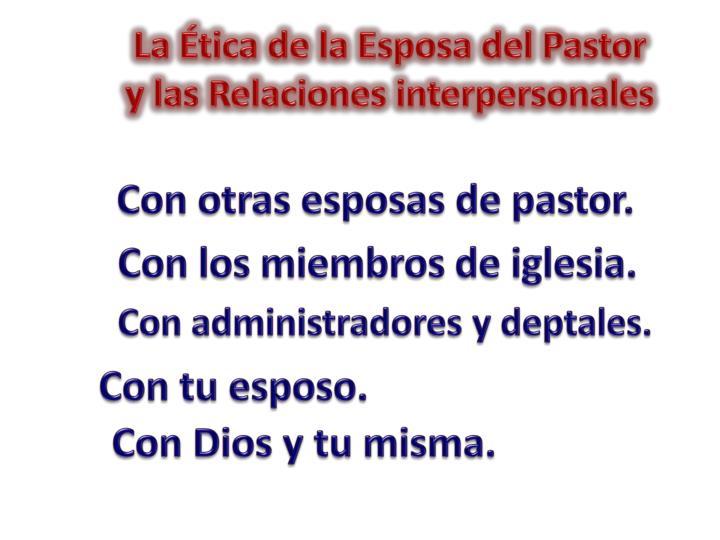 La Ética de la Esposa del Pastor