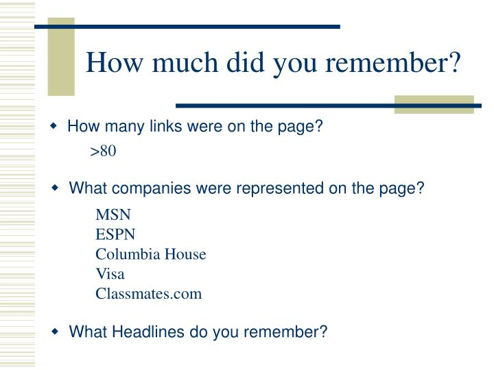 How much did you remember?