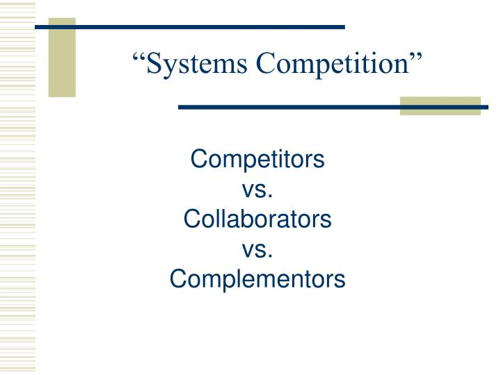 """""""Systems Competition"""""""