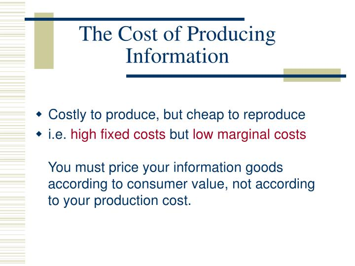 The Cost of Producing