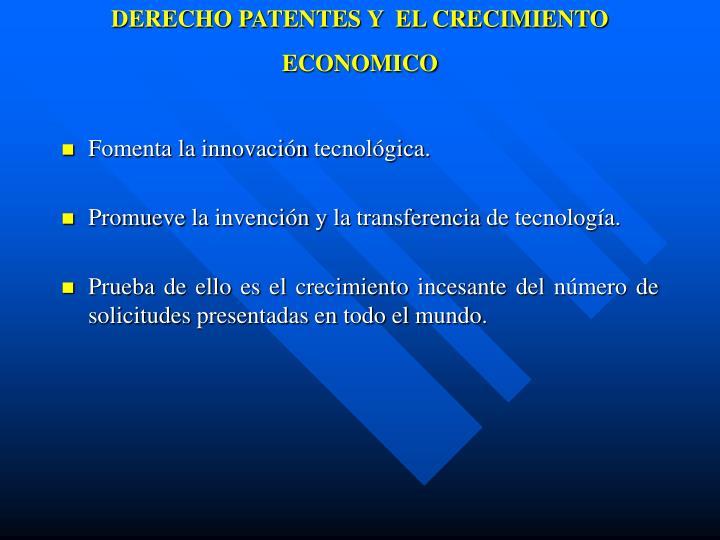 DERECHO PATENTES Y  EL CRECIMIENTO ECONOMICO