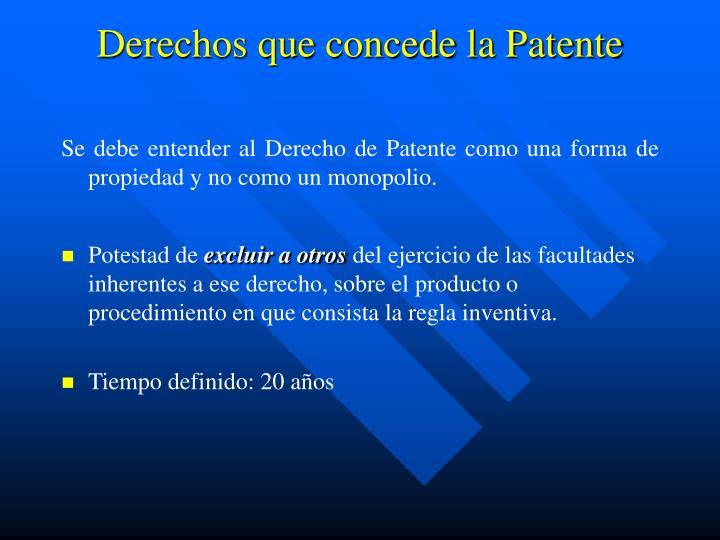Derechos que concede la Patente
