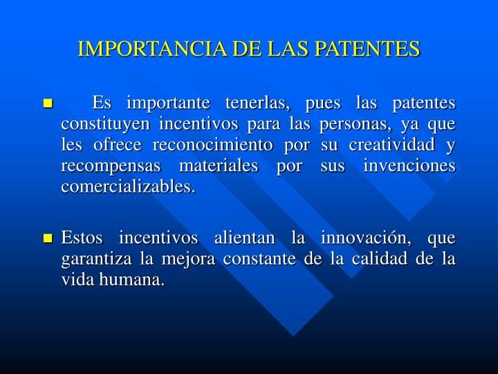 IMPORTANCIA DE LAS PATENTES