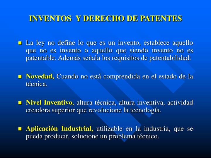 INVENTOS  Y DERECHO DE PATENTES
