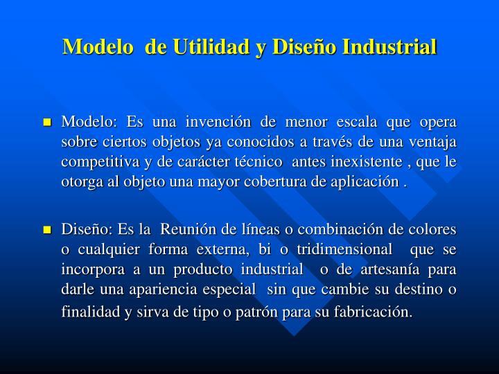 Modelo  de Utilidad y Diseño Industrial