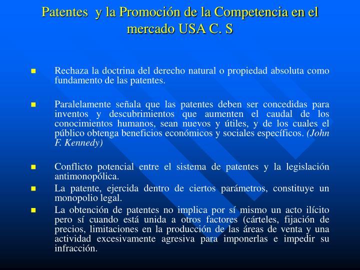Patentes  y la Promoción de la Competencia en el mercado USA C. S