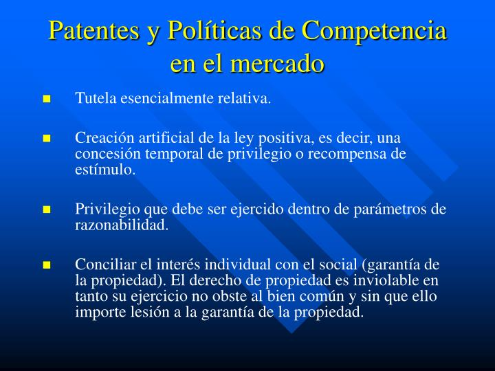 Patentes y Políticas de Competencia en el mercado