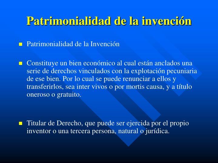 Patrimonialidad de la invención