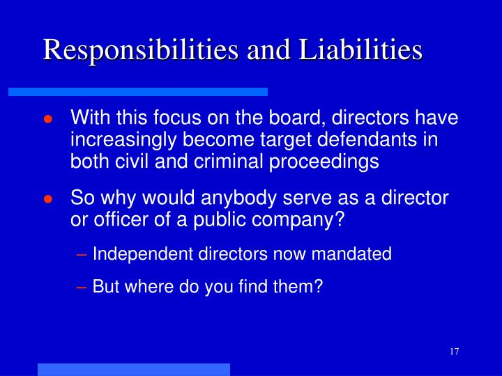 Responsibilities and Liabilities