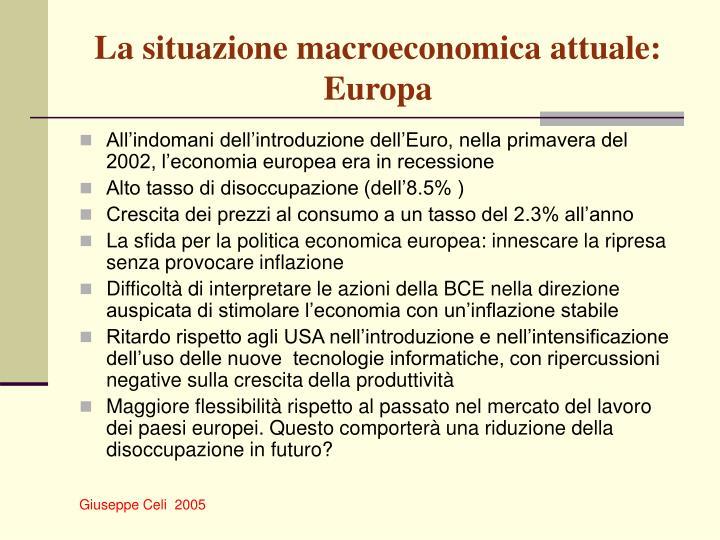 La situazione macroeconomica attuale: Europa