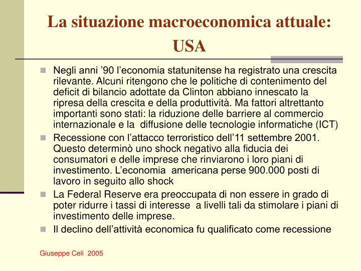 La situazione macroeconomica attuale: USA