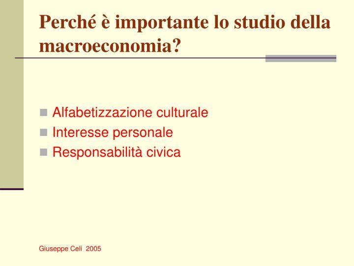 Perché è importante lo studio della macroeconomia?