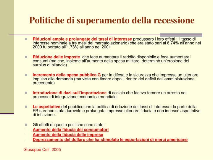Politiche di superamento della recessione