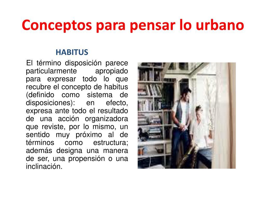 Conceptos para pensar lo urbano