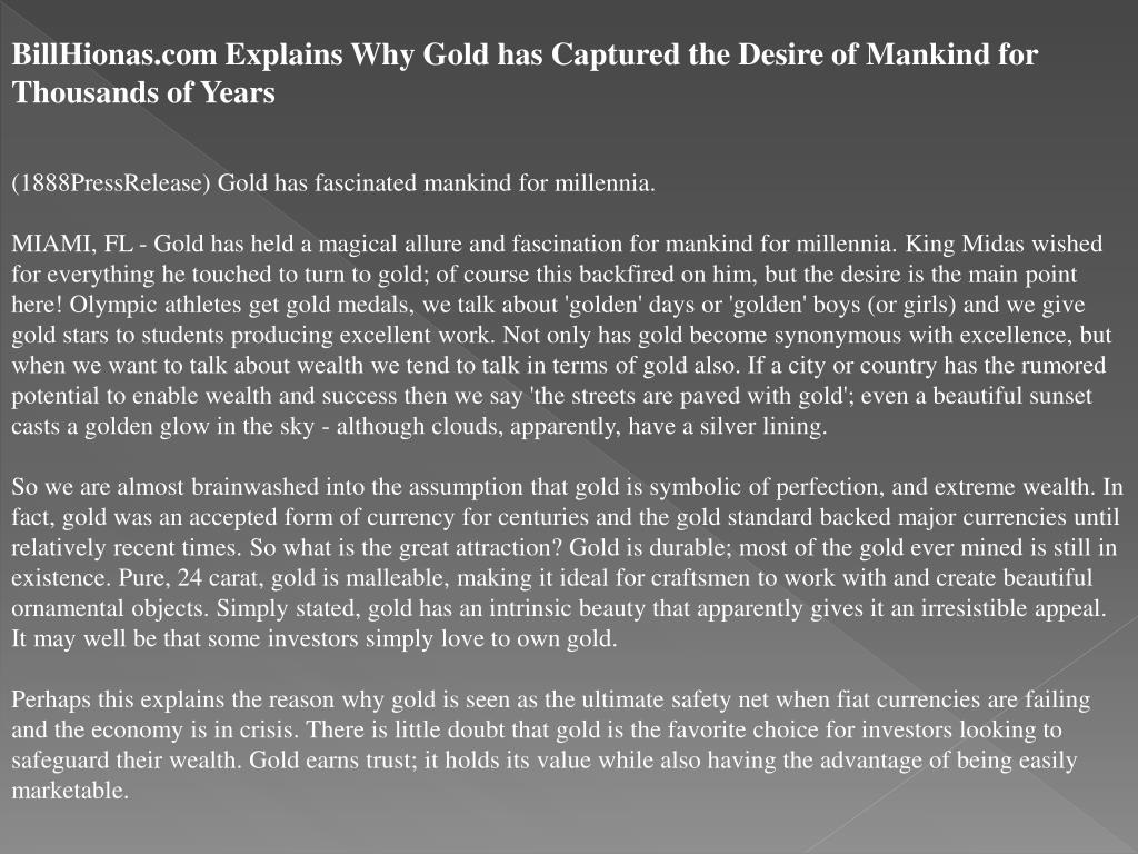 BillHionas.com Explains Why Gold has Captured the Desire of Mankind for Thousands of Years