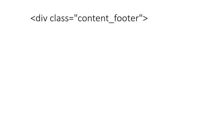 "<div class=""content_footer"">"