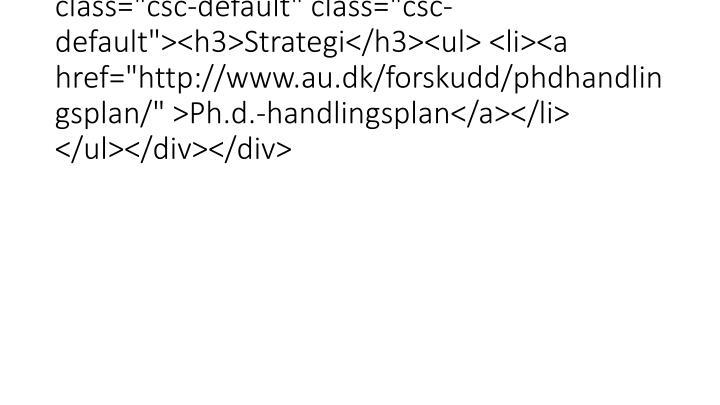 """<div class=""""mdd_column""""><div id=""""c13760"""" class=""""csc-default"""" class=""""csc-default""""><h3>Strategi</h3><ul> <li><a href=""""http://www.a"""