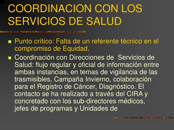 COORDINACION CON LOS SERVICIOS DE SALUD