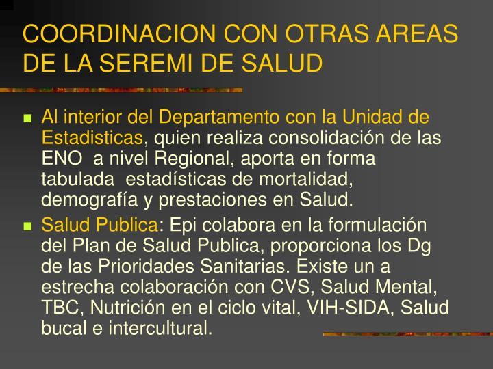 COORDINACION CON OTRAS AREAS  DE LA SEREMI DE SALUD