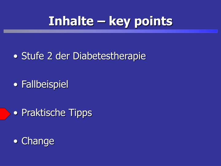 Inhalte – key points