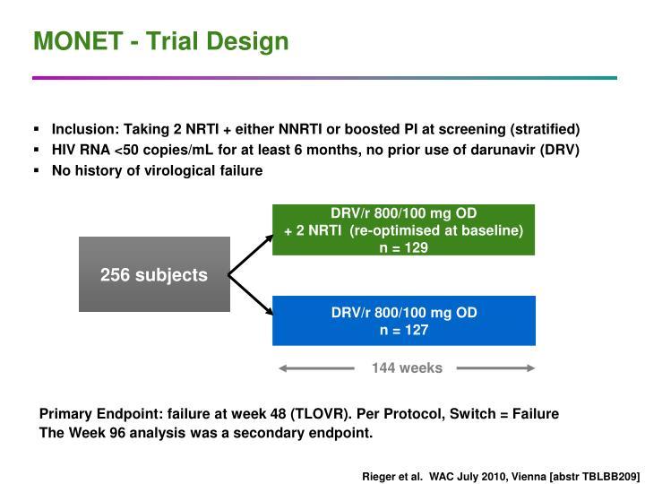 MONET - Trial Design