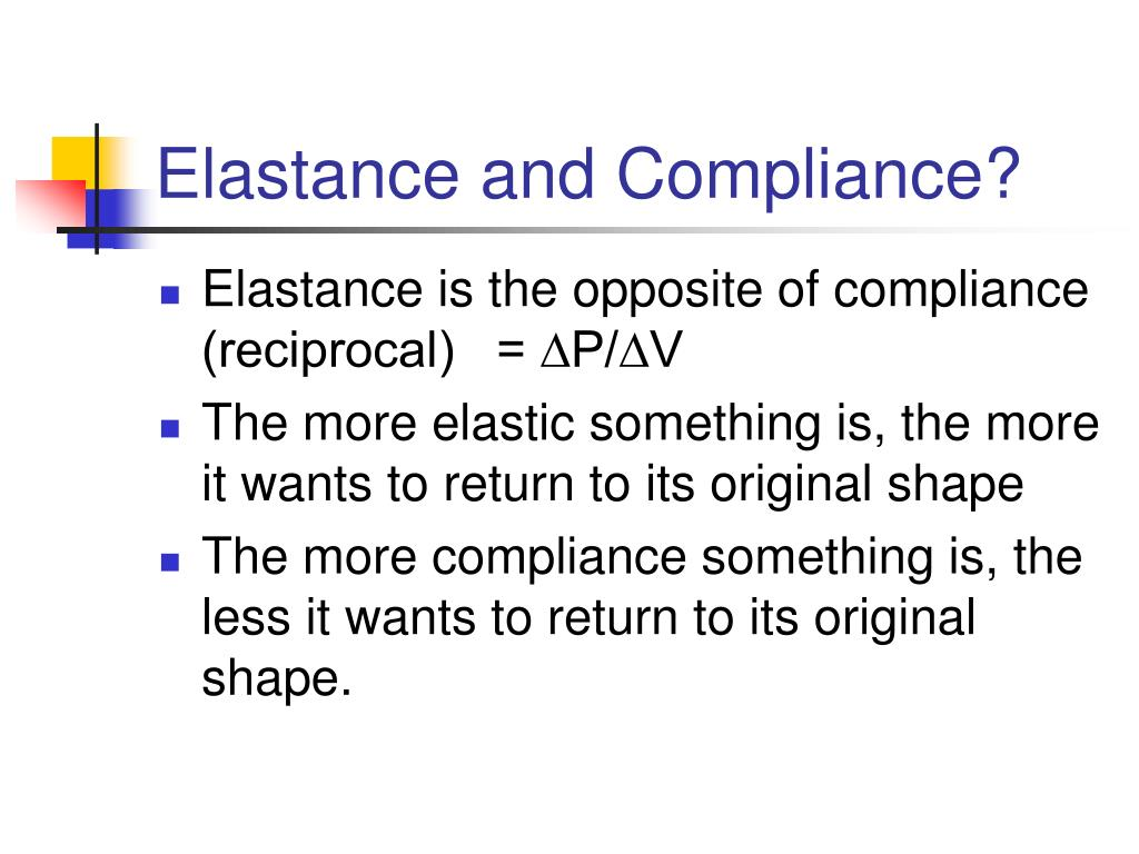Elastance and Compliance?