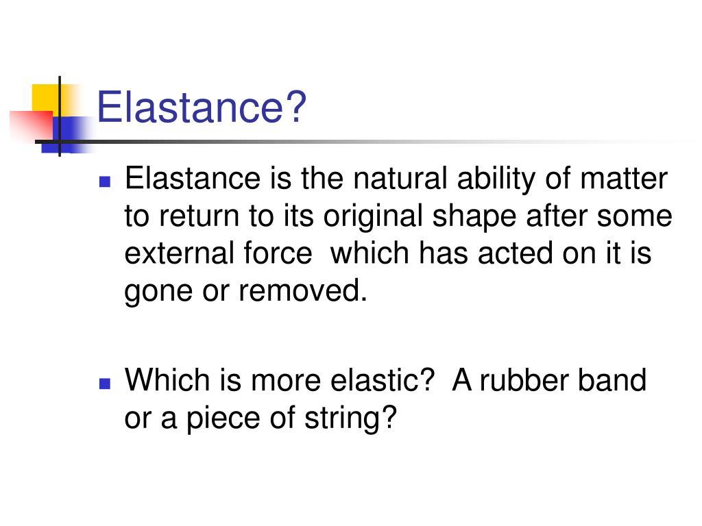 Elastance?