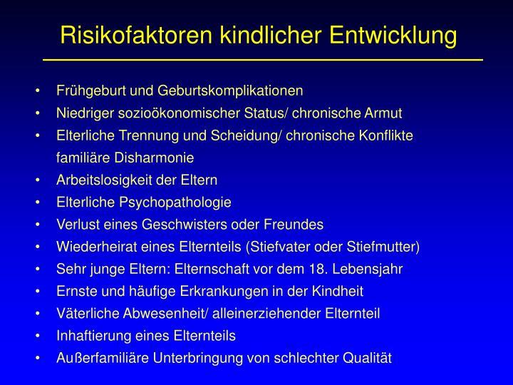 Risikofaktoren kindlicher Entwicklung