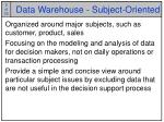 data warehouse subject oriented