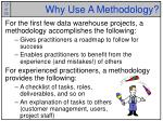 why use a methodology