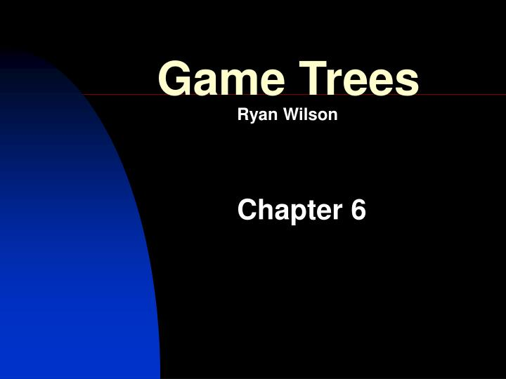 Game Trees