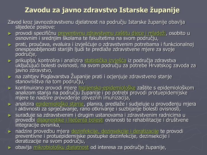 Zavodu za javno zdravstvo Istarske županije
