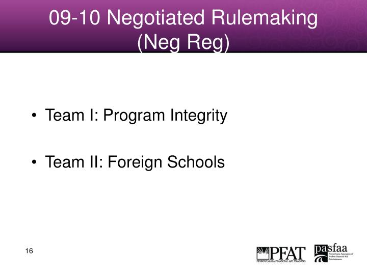 09-10 Negotiated Rulemaking (Neg Reg)