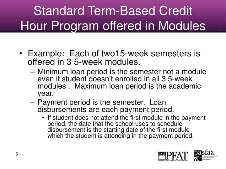 Standard Term-Based Credit Hour Program offered in Modules