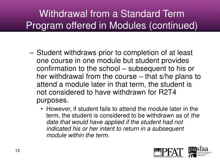 Withdrawal from a Standard Term Program offered in Modules (continued)