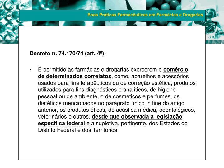 Decreto n. 74.170/74 (art. 4º)