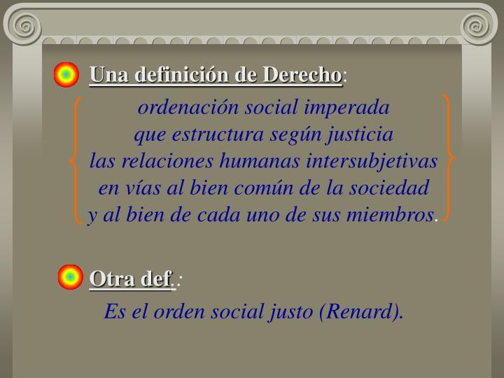 Una definición de Derecho