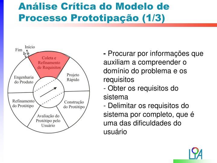 Análise Crítica do Modelo de Processo Prototipação (1/3)