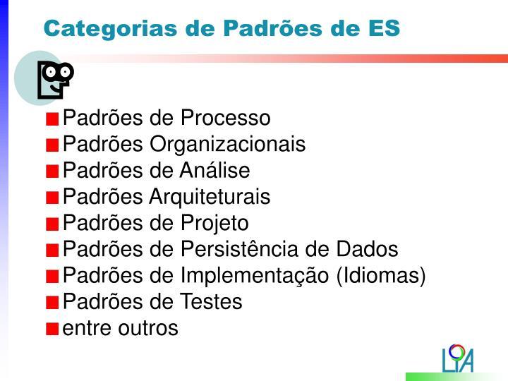Categorias de Padrões de ES