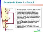 estudo de caso 1 fase 25