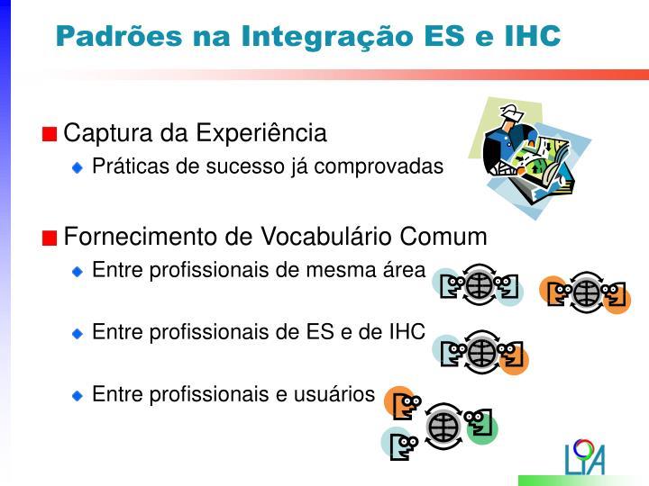Padrões na Integração ES e IHC