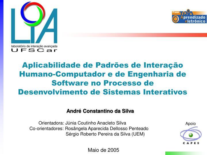 Aplicabilidade de Padrões de Interação Humano-Computador e de Engenharia de Software no Processo de Desenvolvimento de Sistemas Interativos