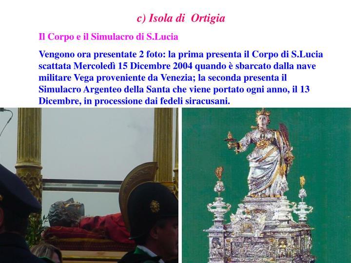 c) Isola di  Ortigia