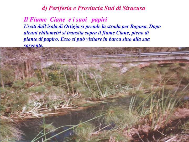 d) Periferia e Provincia Sud di Siracusa
